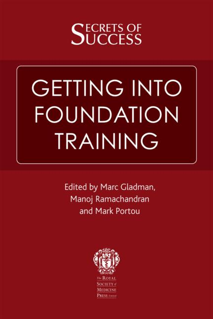 Secrets of Success: Getting Into Foundation Training: 1st Edition (Paperback) book cover