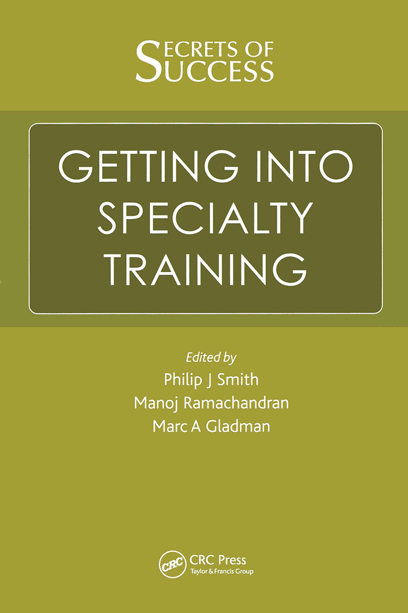 Secrets of Success: Getting into Specialty Training: 1st Edition (Paperback) book cover