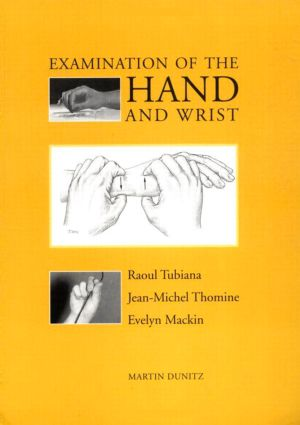 Examination of the Hand and Wrist: 1st Edition (Paperback) book cover