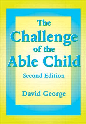 The Challenge of the Able Child: 2nd Edition (Paperback) book cover