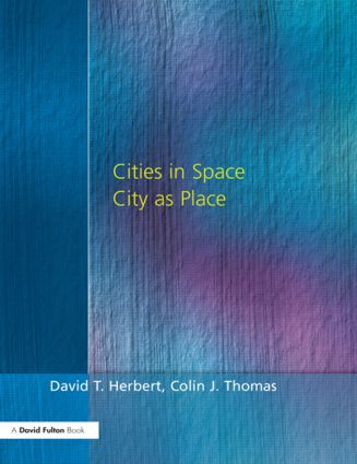 Cities In Space: City as Place, 3rd Edition (Paperback) book cover