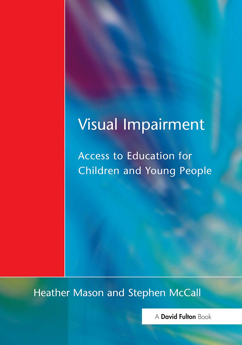 Visual Impairment: Access to Education for Children and Young People (Paperback) book cover