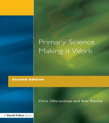 Primary Science - Making It Work: 1st Edition (Paperback) book cover