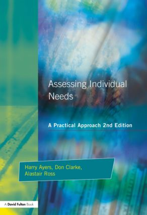 Assessing Individual Needs: A Practical Approach, 1st Edition (Paperback) book cover