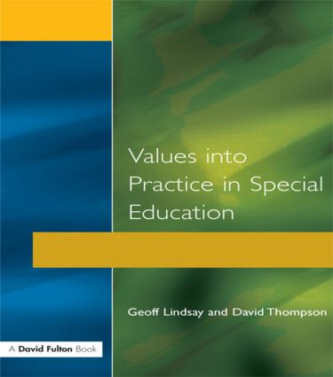 Values into Practice in Special Education: 1st Edition (Paperback) book cover