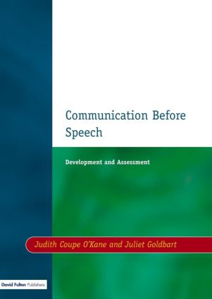 Communication before Speech: Development and Assessment, 1st Edition (Paperback) book cover