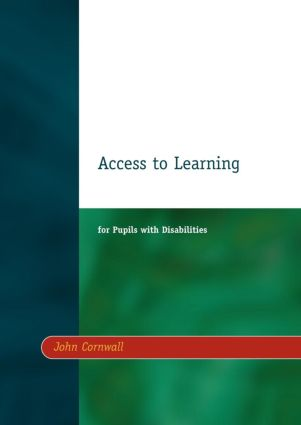 Access to Learning for Pupils with Disabilities: 1st Edition (e-Book) book cover