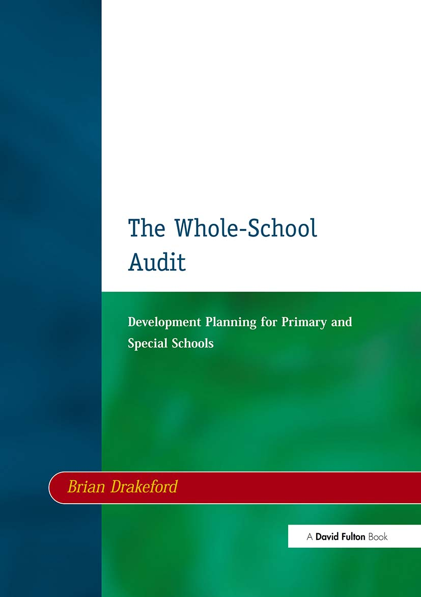 The Whole-School Audit: Development Planning for Primary and Special Schools, 1st Edition (Paperback) book cover
