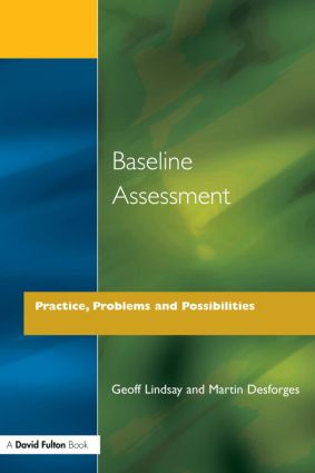 Baseline Assessment: Practice, Problems and Possibilities, 1st Edition (Paperback) book cover