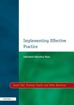 Individual Education Plans Implementing Effective Practice: 1st Edition (Paperback) book cover