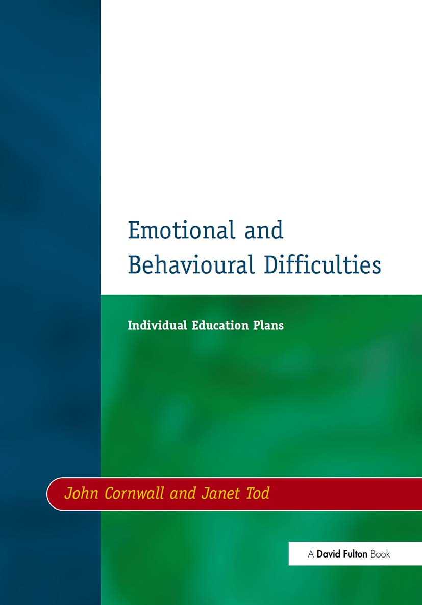 Individual Education Plans (IEPs): Emotional and Behavioural Difficulties, 1st Edition (Paperback) book cover