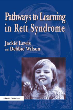 Pathways to Learning in Rett Syndrome: 1st Edition (Paperback) book cover
