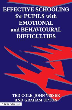 Effective Schooling for Pupils with Emotional and Behavioural Difficulties (Paperback) book cover