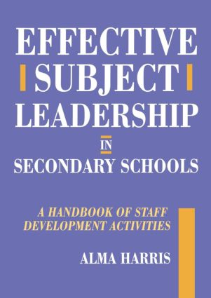 Effective Subject Leadership in Secondary Schools