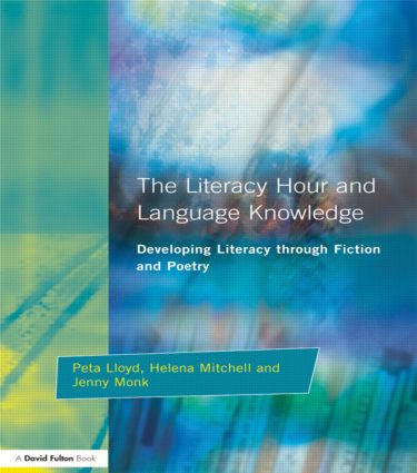 Literacy Hour and Language Knowledge: Developing Literacy Through Fiction and Poetry, 1st Edition (Paperback) book cover