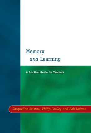 Memory and Learning: A Practical Guide for Teachers, 1st Edition (Paperback) book cover
