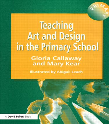 Teaching Art & Design in the Primary School