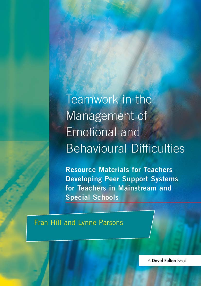 Teamwork in the Management of Emotional and Behavioural Difficulties