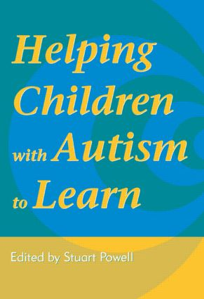 Helping Children with Autism to Learn: 1st Edition (Paperback) book cover