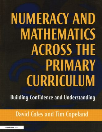 Numeracy and Mathematics Across the Primary Curriculum: Building Confidence and Understanding (Paperback) book cover