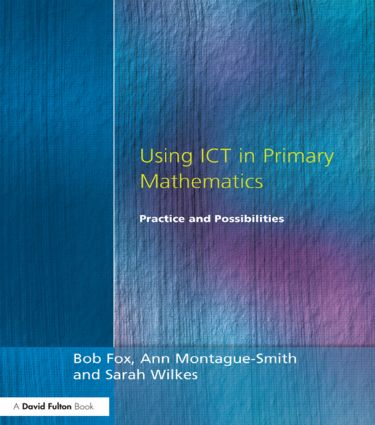 Using ICT in Primary Mathematics: Practice and Possibilities (Paperback) book cover