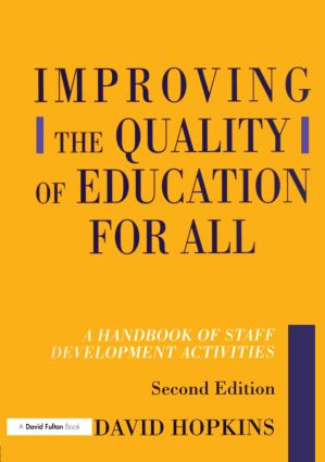 Improving the Quality of Education for All: A Handbook of Staff Development Activities, 1st Edition (Paperback) book cover