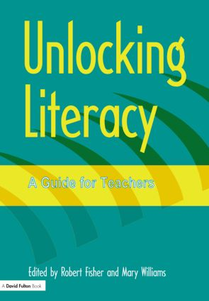 Unlocking Literacy: A Guide for Teachers (Paperback) book cover