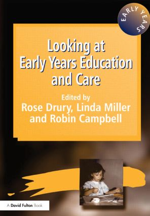 Looking at Early Years Education and Care: 1st Edition (Paperback) book cover
