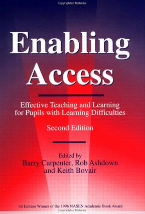 Enabling Access: Effective Teaching and Learning for Pupils with Learning Difficulties, 2nd Edition (Paperback) book cover