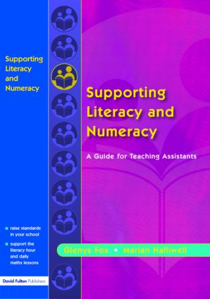 Supporting Literacy and Numeracy: A Guide for Learning Support Assistants, 1st Edition (Paperback) book cover