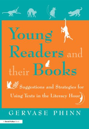 Young Readers and Their Books: Suggestions and Strategies for Using Texts in the Literacy Hour, 1st Edition (Paperback) book cover