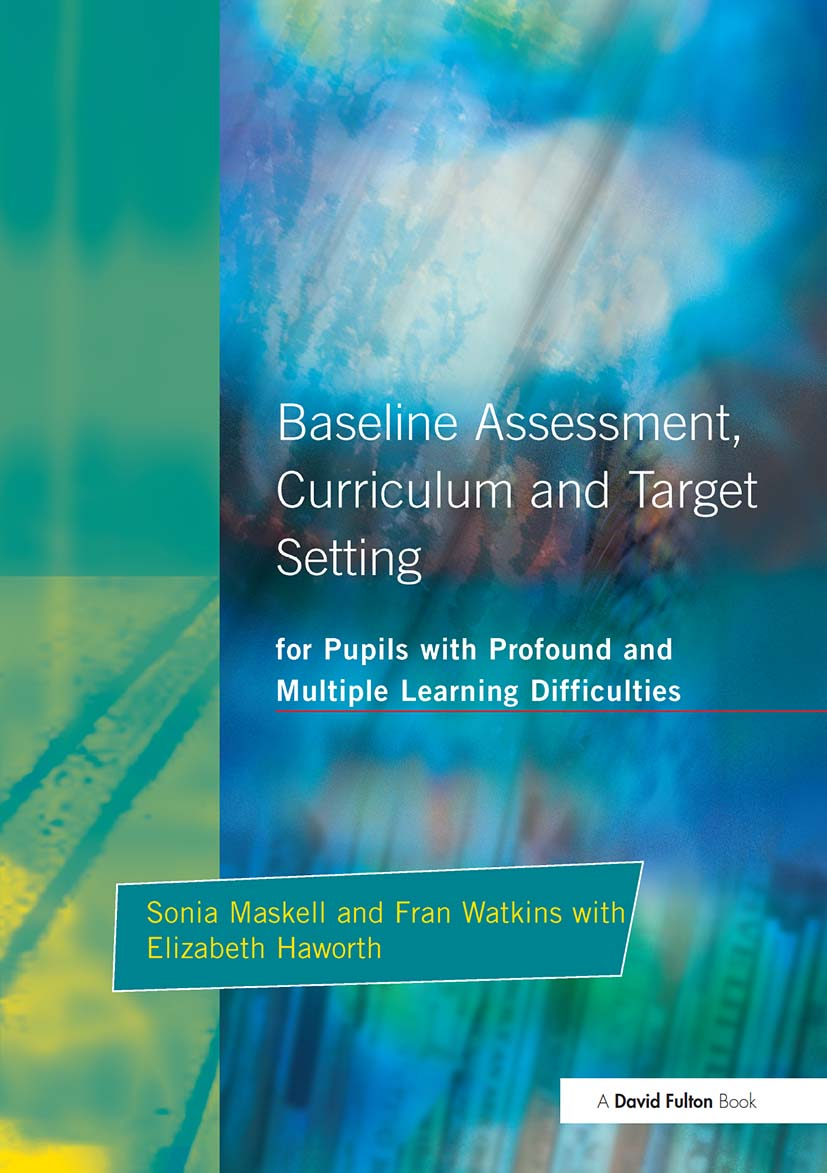 Baseline Assessment Curriculum and Target Setting for Pupils with Profound and Multiple Learning Difficulties (Paperback) book cover