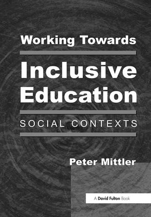 Working Towards Inclusive Education: Social Contexts (Paperback) book cover