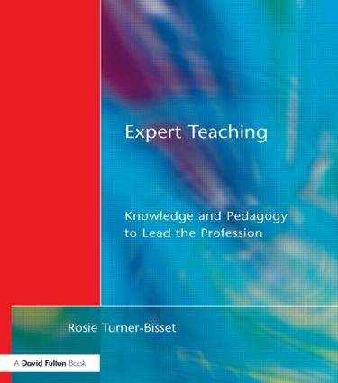 Expert Teaching: Knowledge and Pedagogy to Lead the Profession, 1st Edition (Paperback) book cover