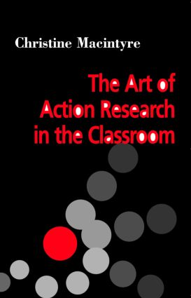 The Art of Action Research in the Classroom