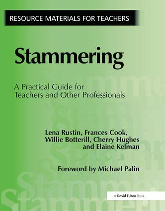 Stammering: A Practical Guide for Teachers and Other Professionals, 1st Edition (Paperback) book cover