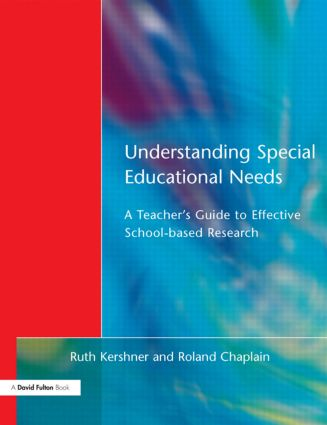 Understanding Special Educational Needs: A Teacher's Guide to Effective School Based Research (Paperback) book cover