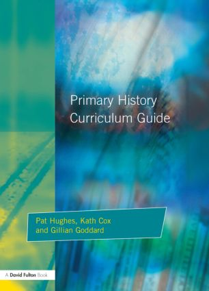 Primary History Curriculum Guide: 1st Edition (Paperback) book cover