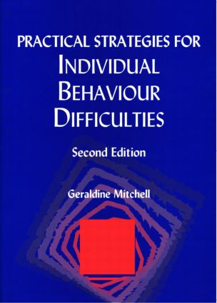 Practical Strategies for Individual Behaviour Difficulties: 2nd Edition (Paperback) book cover