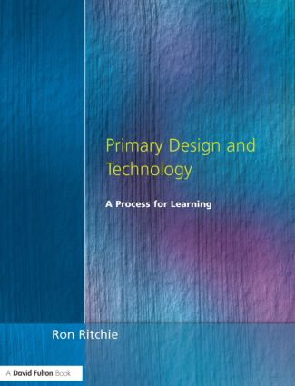 Primary Design and Technology: A Prpcess for Learning, 2nd Edition (Paperback) book cover