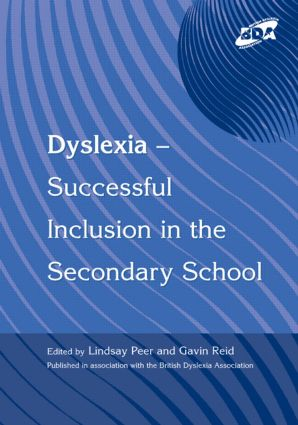 Dyslexia-Successful Inclusion in the Secondary School: 1st Edition (Paperback) book cover
