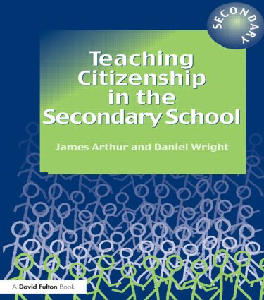 Teaching Citizenship in the Secondary School: 1st Edition (Paperback) book cover
