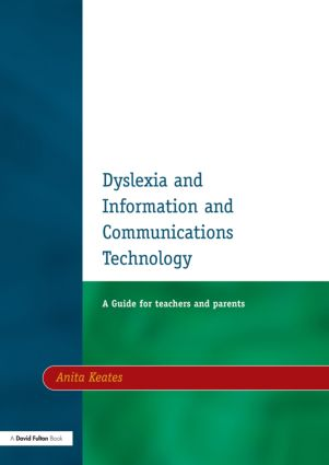 Dyslexia and Information and Communications Technology