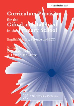Curriculum Provision for the Gifted and Talented in the Primary School: English,Math, Science, ICT (Paperback) book cover