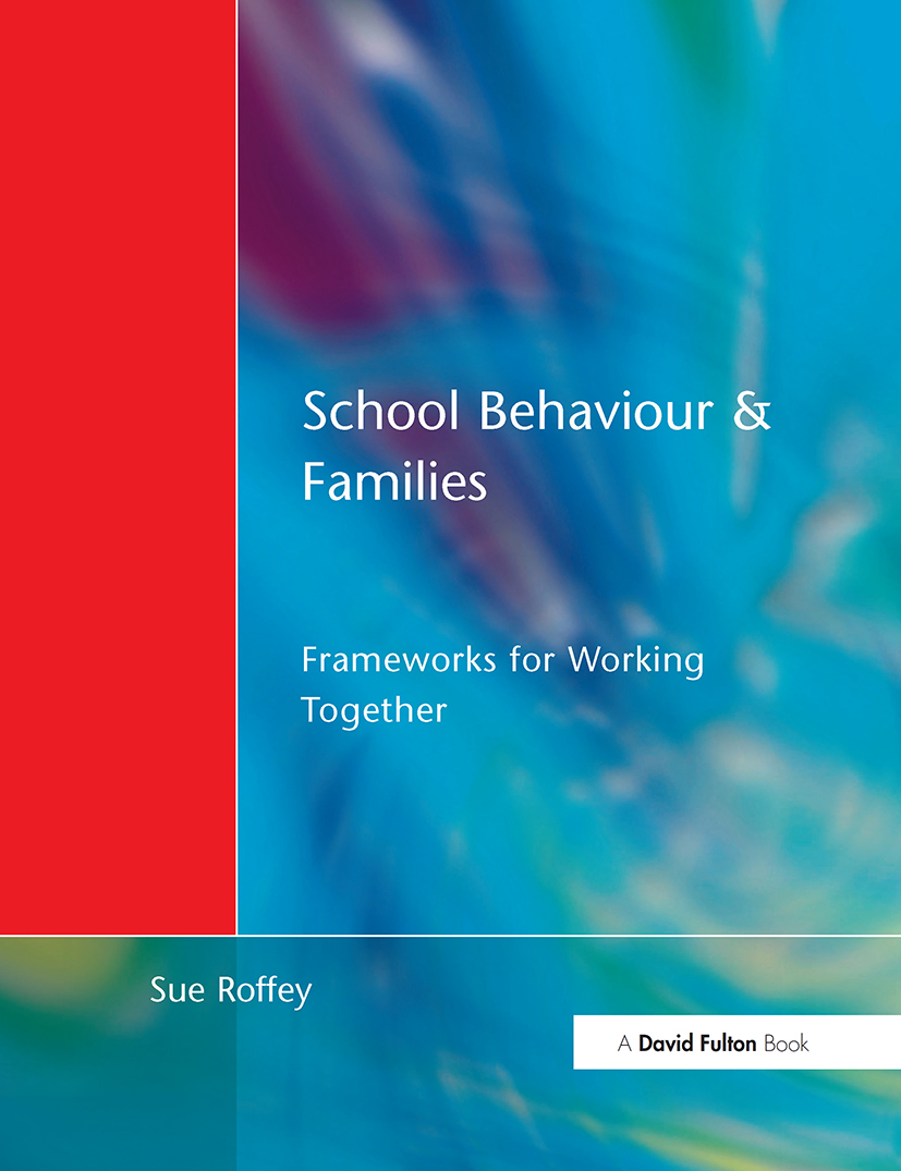School Behaviour and Families: Frameworks for Working Together, 1st Edition (Paperback) book cover