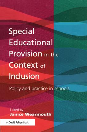 Special Educational Provision in the Context of Inclusion: Policy and Practice in Schools (Paperback) book cover