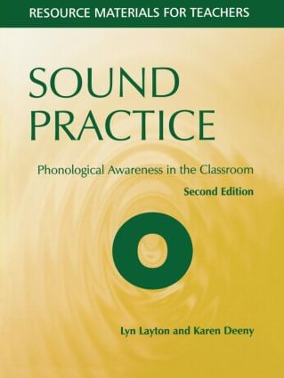 Sound Practice: Phonological Awareness in the Classroom, 1st Edition (Paperback) book cover