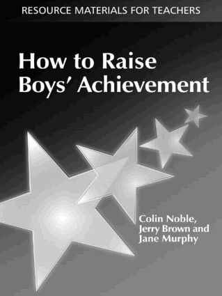 How to Raise Boys' Achievement: 1st Edition (Paperback) book cover