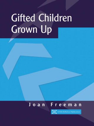 Gifted Children Grown Up: 1st Edition (Paperback) book cover