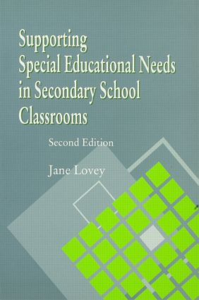 Supporting Special Educational Needs in Secondary School Classrooms: 1st Edition (Paperback) book cover